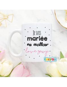 "Mug ""je suis mariée au meilleur"""