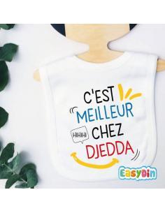 """Bavoir bébé """"C'est meilleur chez djedda"""""""