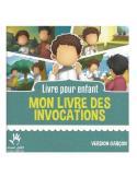 Mon livre d'invocation - Petit Muslim
