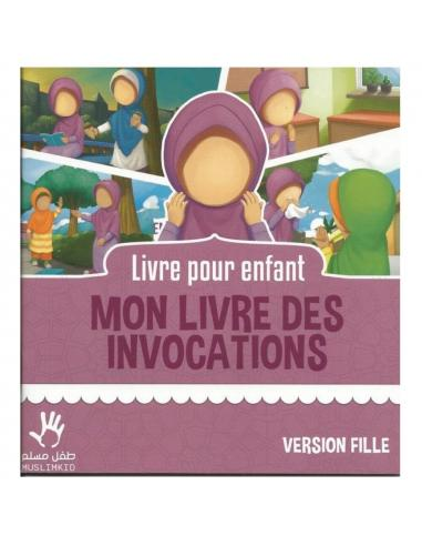 Mon livre d'invocation - Petite Muslima