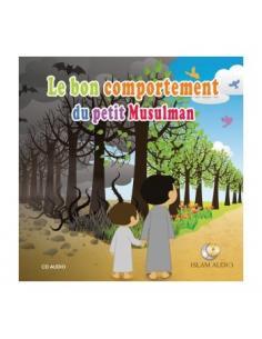 Le bon comportement du petit musulman (CD AUDIO)
