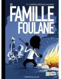 Famille Foulane tome 2 - Camping presque sauvage
