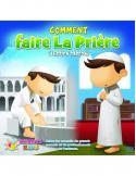 Comment Faire La Prière version garçon - athariya kids