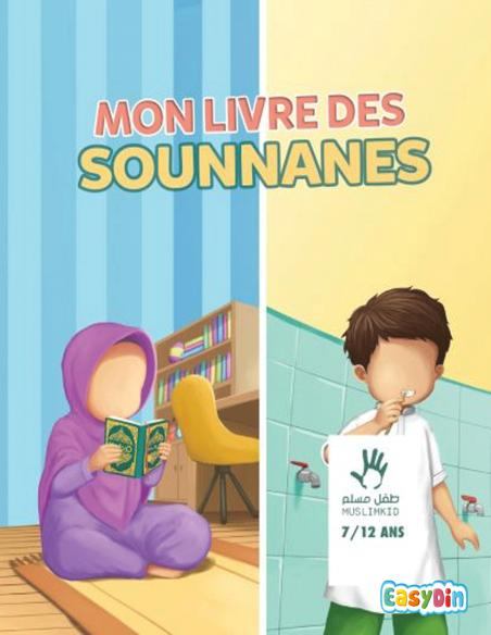 Mon livre des sounnanes livre  musulman pour enfant