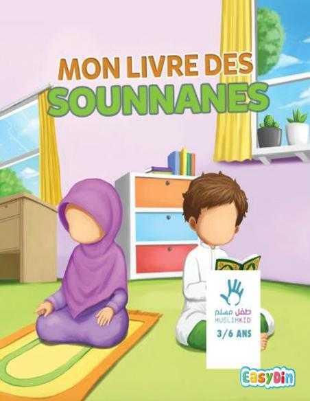 mon livre des sounnanes édition mouslim kid