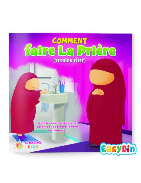 Comment faire la prière version fille athariya kids easydin
