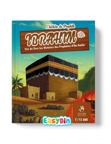 L'histoire du prophète Ibrahim Livre enfant muslim kid easydin