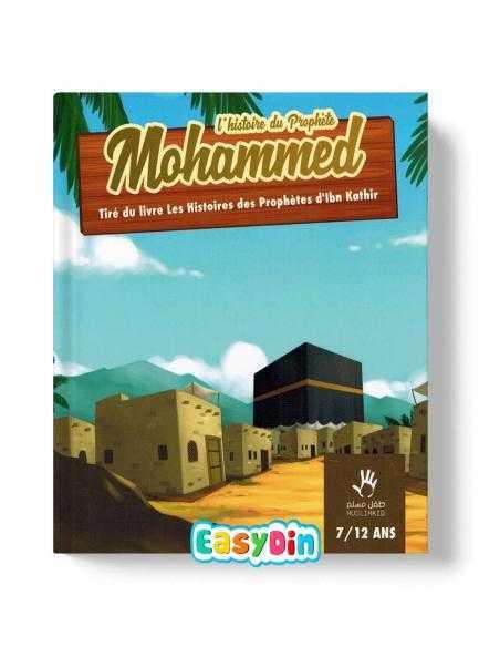 L'histoire pour enfant du prophète Mohammed easydin muslimkid