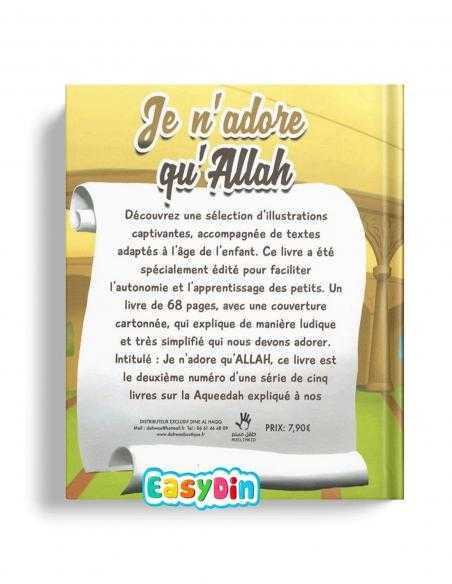 Tawhid expliqué aux enfants je n'adore qu'ALLAh livre pour enfant