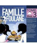 La famille Foulane Tome 3 - La cabane pâtisserie