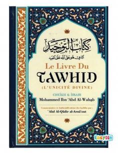 Le livre du tawhid - Cheikh Muhammad Ibn Abd Al-Wahhâb