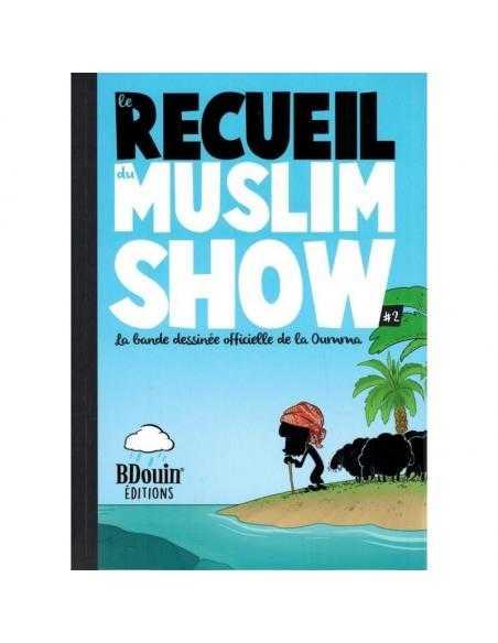 Le Recueil du Muslim Show 2 - Bdouin