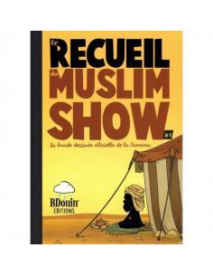 Le Recueil du Muslim Show 1 - BDOUIN