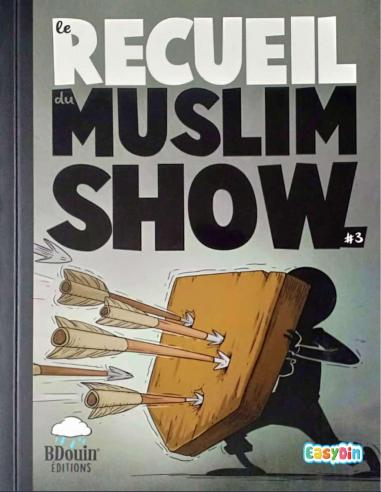 Livre pour enfant le recueil du mouslim show trois BDOUIN