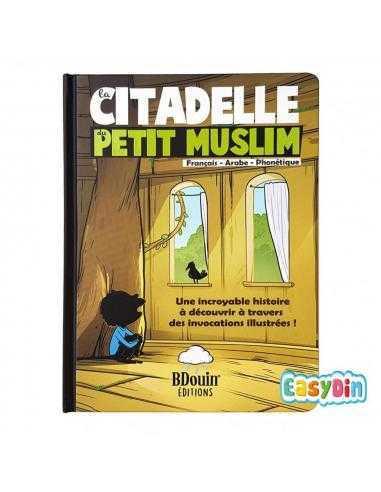 La Citadelle du Petit Muslim livre pour enfant - BDOUIN