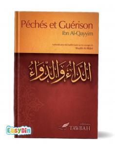 Péchés et guérison d'après Ibn-Qayyim - tawbah