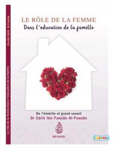 Le rôle de la femme dans l'éducation de la famille - Sheikh Sâlih Ibn Fawzan Al-Fawzan