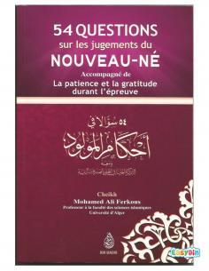 54 Questions Sur Les Jugements Du Nouveau-Né - Sheikh Mohamed Ali Ferkous