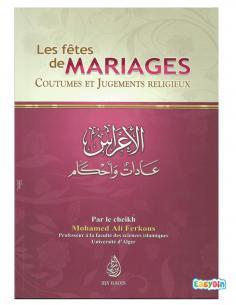 Les fêtes de mariages Coutumes et Jugements Religieux - Cheikh Mohamed Ali Ferkous