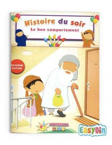 Histoire du soir musulman - le bon comportement
