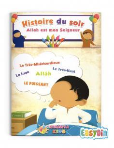 Livre  histoire du soir Allah est mon Seigneur