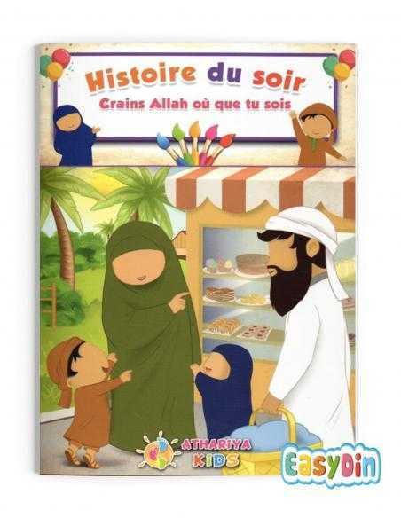 Histoire enfant islam Crains Allah où que tu sois