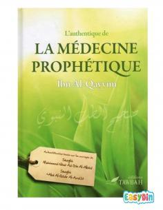 L'authentique de la Médecine Prophétique - Ibn Al Qayyim