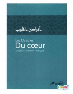 Les Maladies Du Cœur - Shaykh Al-Islâm Ibn Taymiyyah - Édition Tawbah