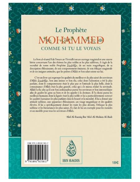 Le Prophète Mohammed comme si tu le voyais - Abu Isa Mohammed at-Tirmidhi - Ibn Badis