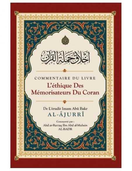 L'éthique des Mémorisateurs du Coran - Édition Ibn Badis