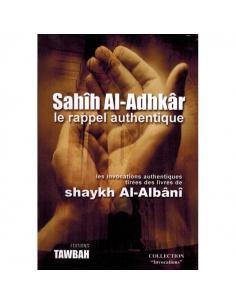 Sahih Al-Adhkar le rappel authentique - Tawbah