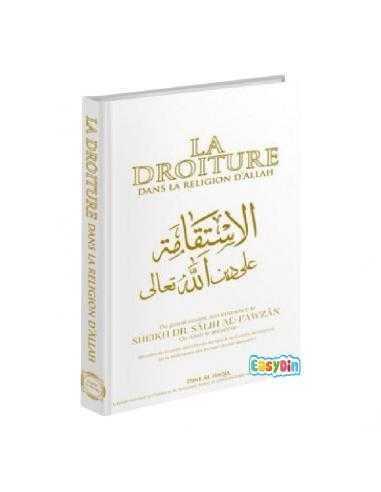 La droiture dans la religion d'Allah – Le Très Haut – Din al haqq
