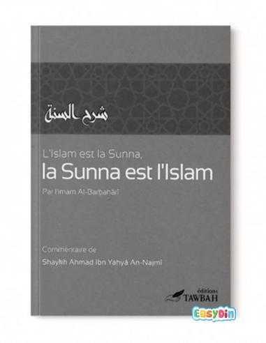 L'Islam est la Sunna et la Sunna est l'Islam - tawbah