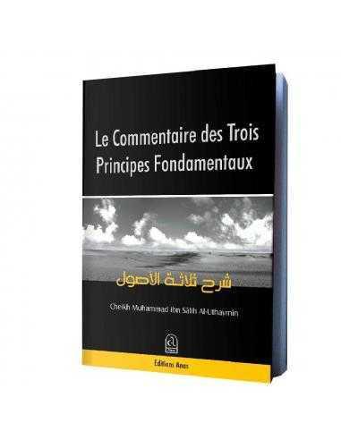 Le Commentaire des Trois Principes Fondamentaux - anas