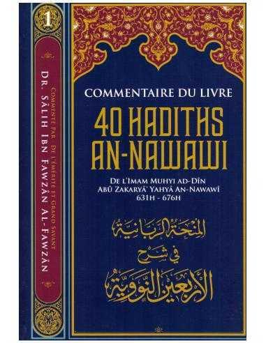 Commentaire du livre 40 hadiths An Nawawi - cheikh al fawzan - ibn badis