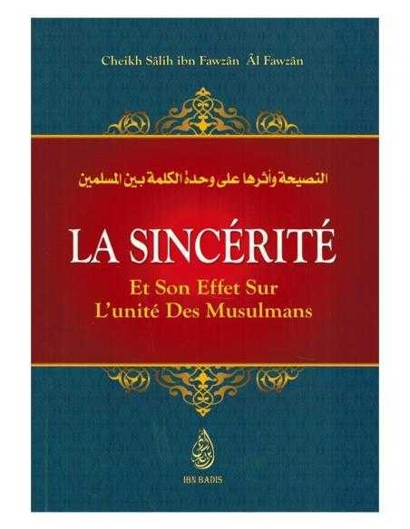 La Sincérité Et Son Effet Sur L'Unicité Des Musulmans - Ibn Badis
