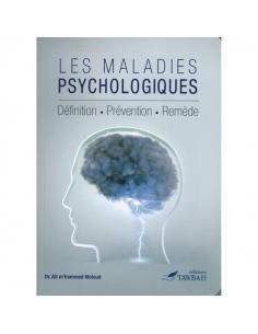 LES MALADIES PSYCHOLOGIQUES - TAWBAH