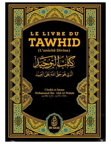 LE LIVRE DU TAWHiD - IBN BADIS