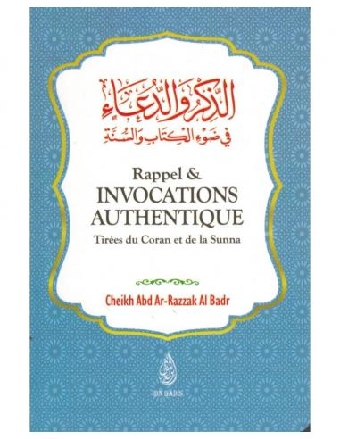 RAPPELS & INVOCATIONS AUTHENTIQUES - IBN BADIS