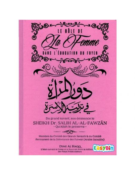 Le rôle de la femme dans l'éducation du foyer - cheikh al fawzan