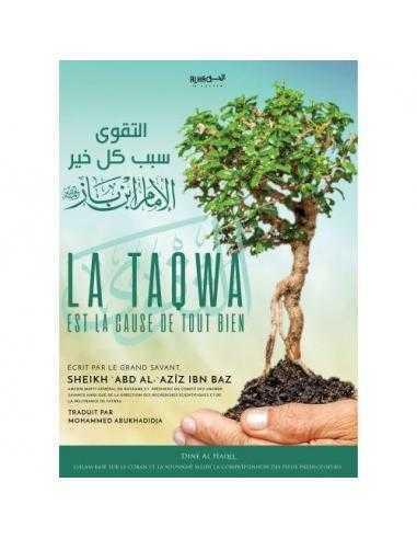 LA TAQWA EST LA CAUSE DE TOUT BIEN - Dine al haqq