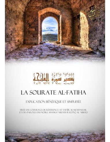 Sourate Al-Fatiha, explication bénéfique et simplifiée - Audio sunnah