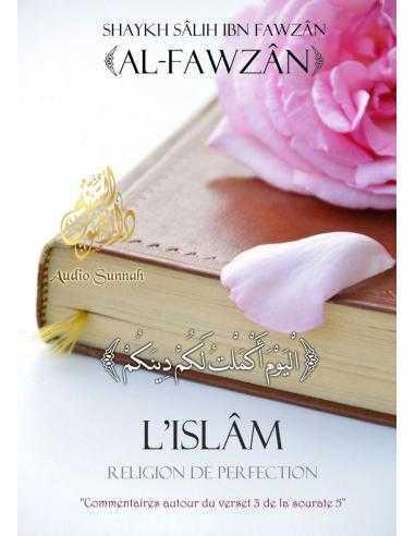 L'Islam Religion de Perfection - Audio-sunnah