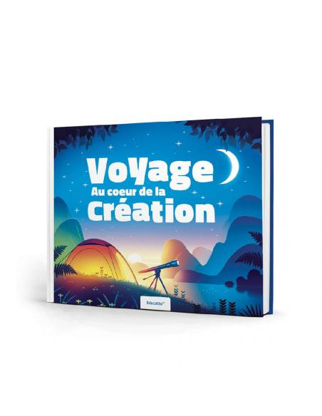 VOYAGE AU COEUR DE LA CREATION - Educatfal