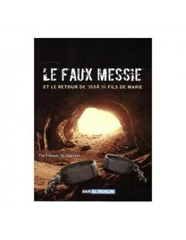 LE FAUX MESSIE ET LE RETOUR D'ISSA...