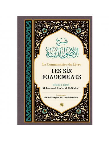 Le Commentaire Du Livre Les Six Fondements - Ibn BADIS