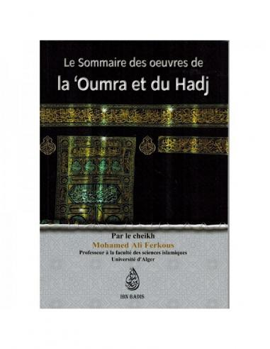 Le sommaire des oeuvres de la 'Oumra et du Hadj - Cheikh Mohamed Ali Ferkous