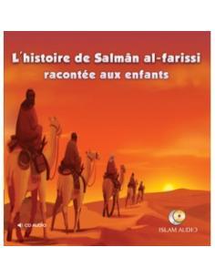 L'histoire de Salmân al-farissi racontée aux enfants (CD AUDIO)