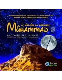 Prophète Mohammad racontée aux enfants (CD AUDIO)