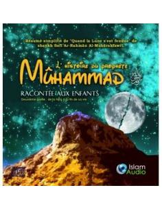L'histoire du prophète Mûhammad racontée aux enfants (CD AUDIO)